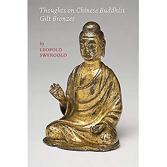 Gedachten over de Chinese boeddhistische verguld brons