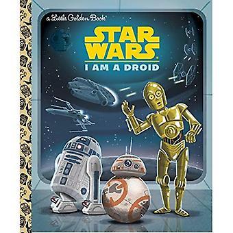 Jag är en Droid (Star Wars) (liten gyllene bok)