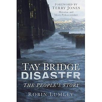 Tay Bridge Disaster: The People's Story