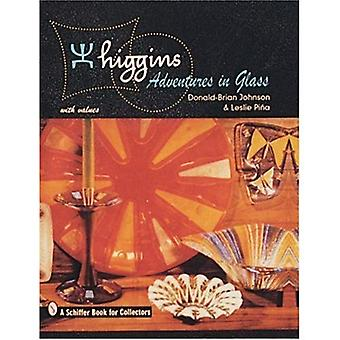 Higgins: Adventures in Glass (Schiffer Book for Collectors)