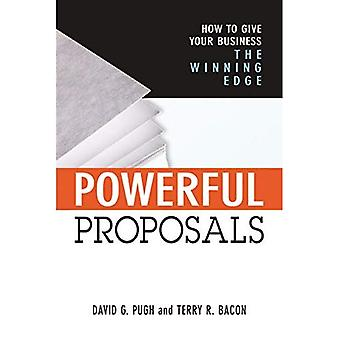 Powerful Proposals - How to Give Your Business the Winning Edge