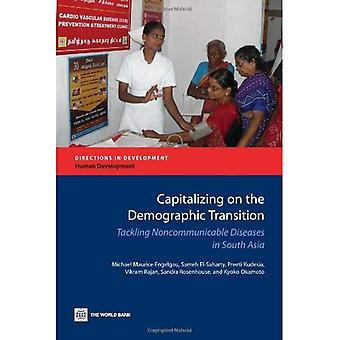 Capitalizing on the Demographic Transition: Tackling Noncommunicable Diseases in South Asia