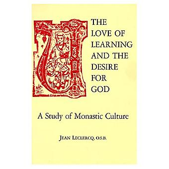 Love of Learning and the Desire for God: Study of Monastic Culture