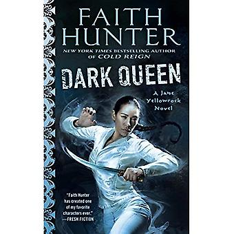 Dark Queen: A Jane Yellowrock Movel