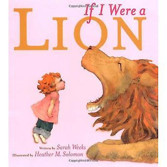 Se fossi un leone