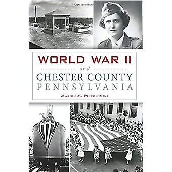 World War II and Chester County, Pennsylvania (Military)