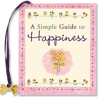 A Simple Guide to Happiness (Charming Petites)
