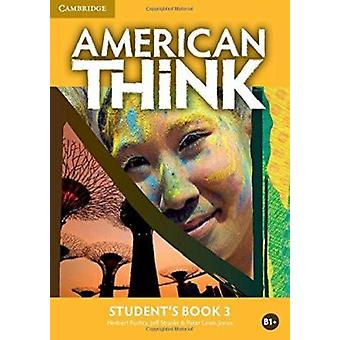 American Think Level 3 Student's Book - Level 3 by Herbert Puchta - Je