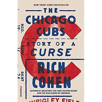Les Cubs de Chicago: Histoire d'une malédiction