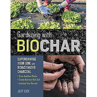 Gardening with Biochar