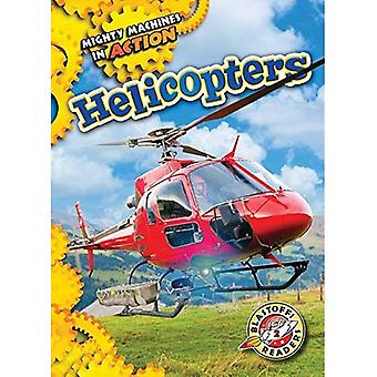 Helicopters (Mighty Machines� in Action)
