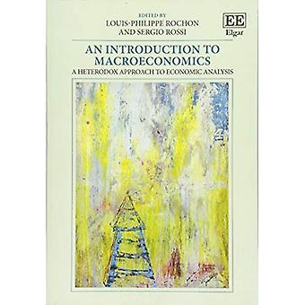 Un'introduzione alla Macroeconomia: un approccio eterodosso all'analisi economica