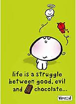 Life Is A Struggle/Chocolate funny fridge magnet  (hb)