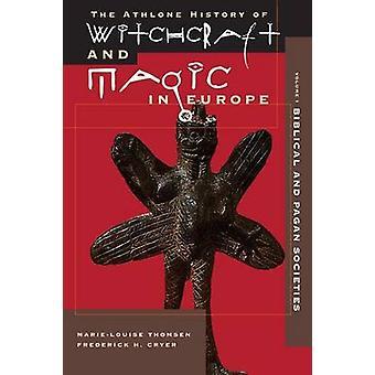 Witchcraft and Magic in Europe Volume 1 by De La Barca & Pedro Calderon