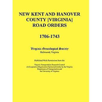 Nouvelle route de Virginia comté de Kent et Hanovre ordres 17061743. Publié avec la Permission de le Virginia Transportation Research Council, une organisation coopérative, parrainée conjointement par la société de généalogie de Virginie par Virginia
