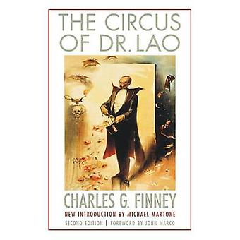The Circus of Dr. Lao Second Edition by Finney & Charles G.