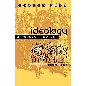 Ideologi och folkliga protester av oförskämd & George