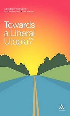 Towards a Liberal Utopia by bottesh & Philip