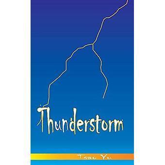 Thunderstorm by Yu & Tsao