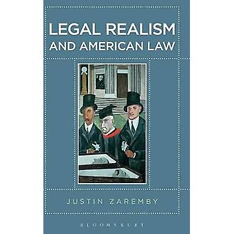Legal Realism and American Law by Zaremby & Justin