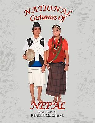 National Costumes of Nepal by Muiznieks & Persijs