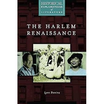 Harlem Renaissance A historiske udforskning af litteratur af Domina & Lynn