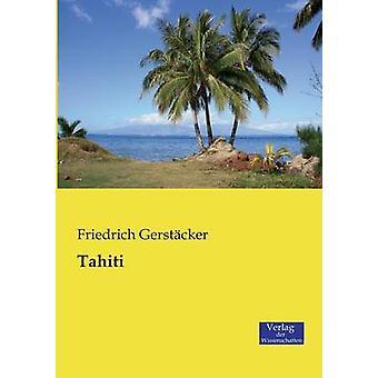 Tahiti by Gerstcker & Friedrich