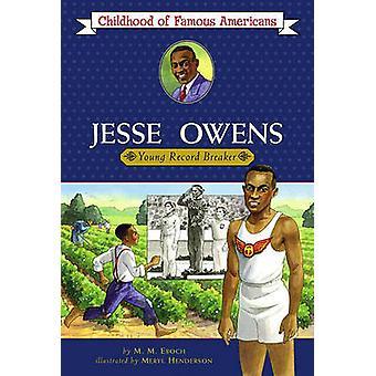 Jesse Owens - Young Record Breaker by Meryl Henderson - M M Eboch - 97