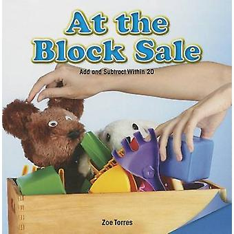 At the Block Sale - Add and Subtract Within 20 by Zoe Torres - 9781477