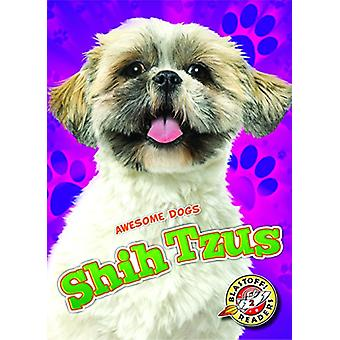 Shih Tzus by Kari Schuetz - 9781626175600 Book