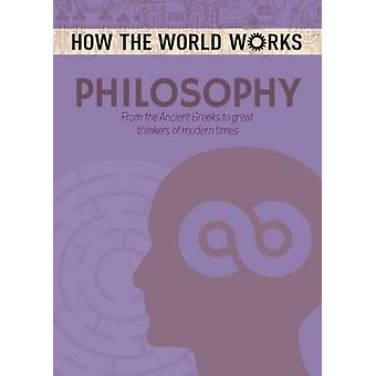 How the World Works - Philosophy by Anne Rooney - 9781784286675 Book