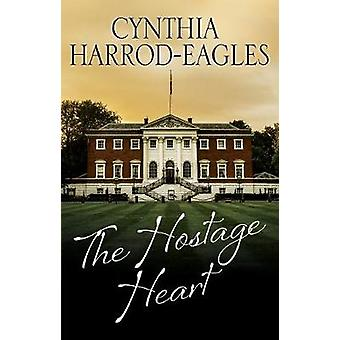 The Hostage Heart by The Hostage Heart - 9781847518422 Book