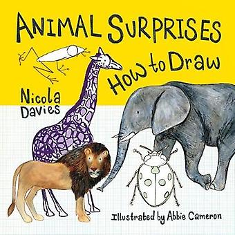 Animal Surprises - How to Draw by Abbie Cameron - 9781912050567 Book
