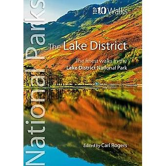 The Lake District - The finest walks in the Lake District National Par