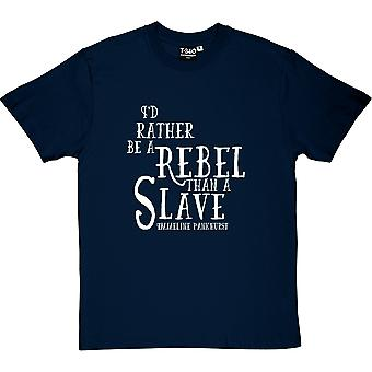Emmeline Pankhurst Rebel Quote Men's T-Shirt