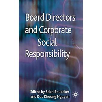 Board Directors and Corporate Social Responsibility by Sabri Boubaker & Duc Khuong Nguyen