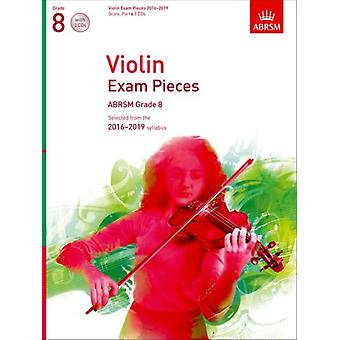 Violin Exam Pieces 2016-2019 ABRSM Grade 8 Score Part & 3 CDs: Selected from the 2016-2019 syllabus (ABRSM Exam Pieces) (Sheet music)