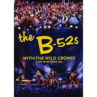B-52's - B-52S: With the Wild Crowd! Live in Athens Ga [DVD] USA import