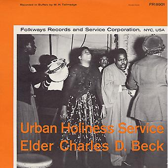 Beck, Elder Charles D. - Urban Holiness Service [CD] USA import