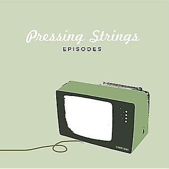 Pressing Strings - Episodes [CD] USA import