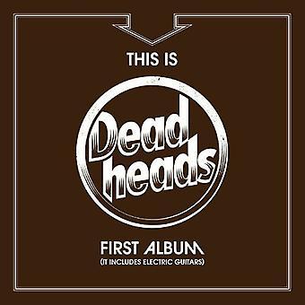 Deadheads - dette er Deadheads første Album [CD] USA importerer