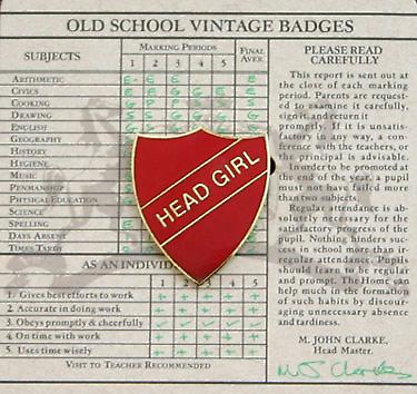 Head Girl Enamel Shield Badge, Old School Vintage Style!