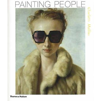 Painting People - The State of the Art by Charlotte Mullins - 97805002
