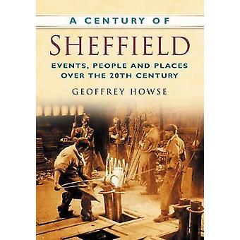 قرن من شيفيلد-الأحداث-الناس والأماكن أكثر بنسبة 20 في المائة