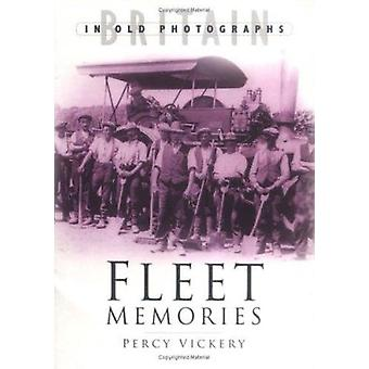 Fleet Memories - A Third Selection by Percy Vickery - 9780750929851 Bo