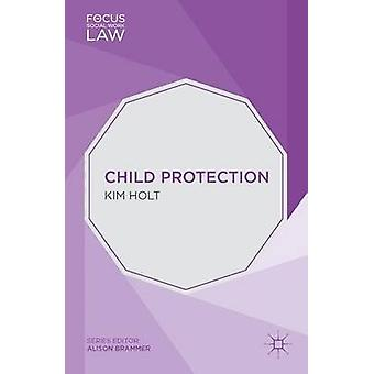 Child Protection by Kim Holt - 9781137286673 Book