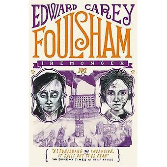Foulsham by Edward Carey - 9781471401633 Book