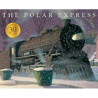 The Polar Express (30th Anniversary Edition) by Chris Van Allsburg -