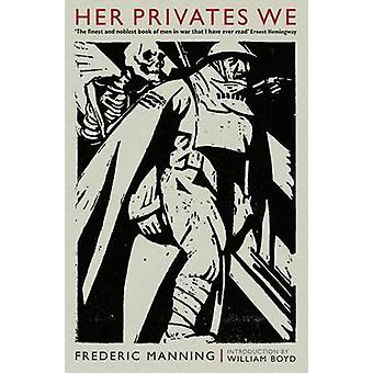 Ihr Privates wir von Frederic Manning - 9781846687877 Buch