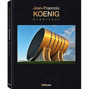 Jean-Francois Koenig - Architect by teNeues - 9783961710751 Book